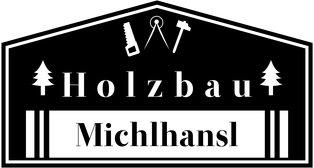 Michlhansl Holzbau